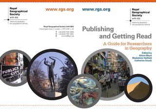 Publishing and Getting Read: A Guide for Researchers in Geography. Free publication from the Royal Geographical Society.