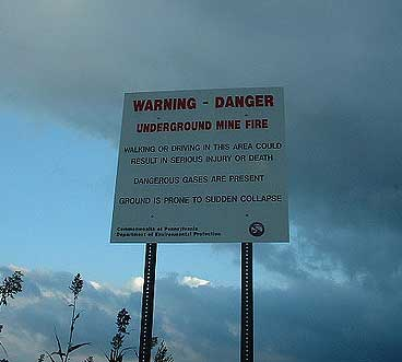 Warning sign posted in Centralia, Pennsylvania. Photo: Doug Kerr, 2003, CC license.