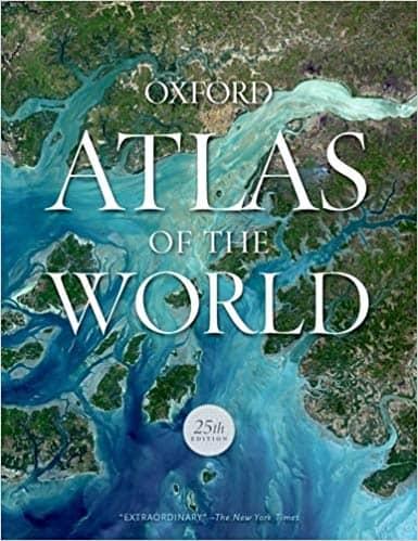 Oxford Atlas of the World (New York: 25th ed., November 2018), pp. 448 ISBN: 9780190913038 $89.95
