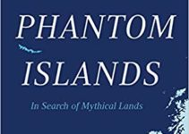 Review | Phantom Islands: In Search of Mythical Lands
