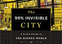 Review | The 99% Invisible City
