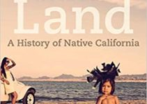 Review | We Are the Land:  A History of Native California